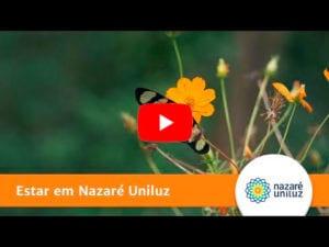 Video Estar em Nazare Uniluz